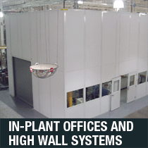 in-plant offices and high wall systems